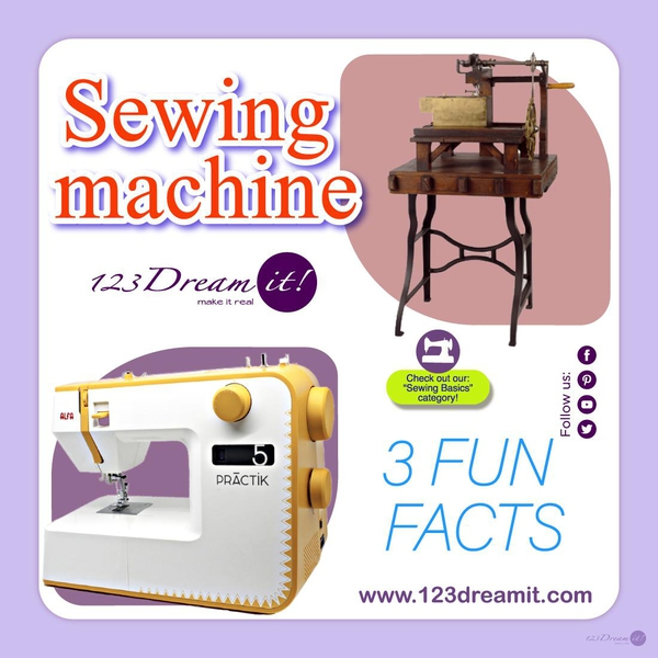 3 FUN FACTS OF THE SEWING MACHINE