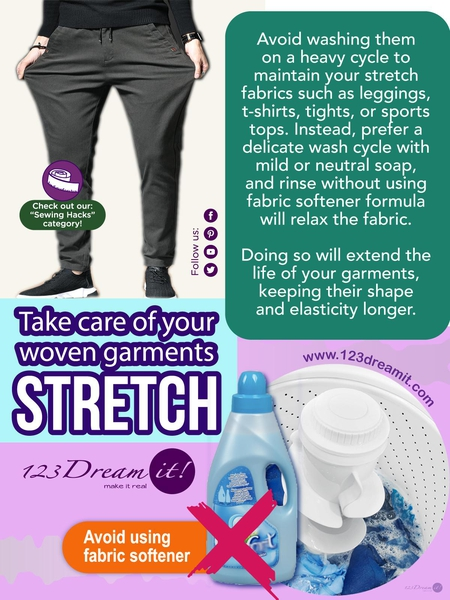 TAKE CARE OF YOUR WOVEN GARMENTS STRETCH