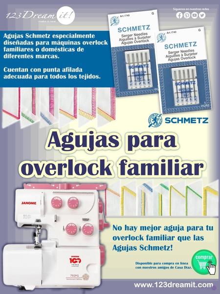 Agujas Schmetz para overlock familiares o domésticas