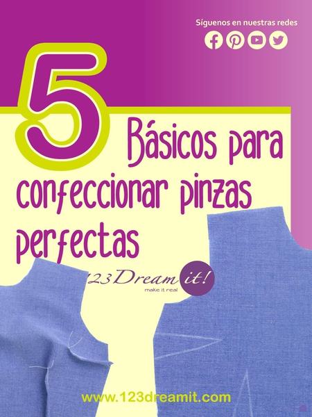 5 Tips básicos para confeccionar pinzas perfectas