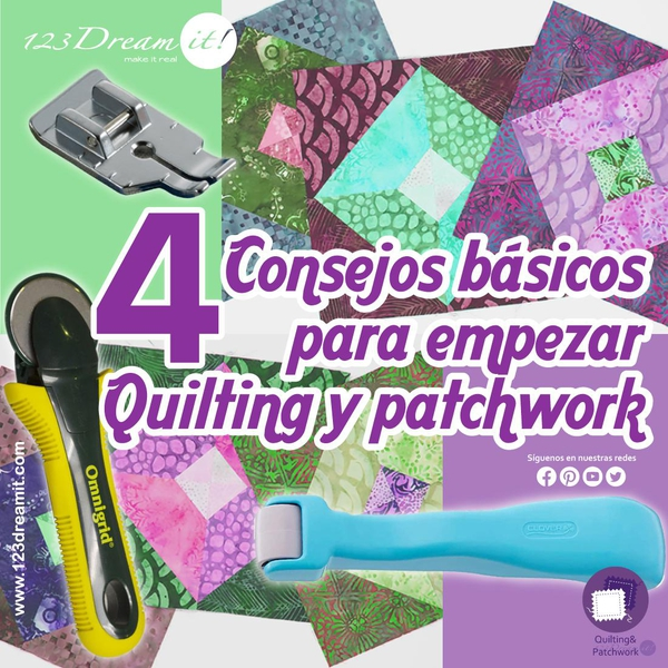 4 Consejos básicos para comenzar Quilting y Patchwork