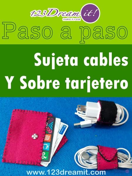 DIY Sujeta cables y tarjetero