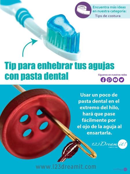 Tip para enhebrar agujas con pasta dental