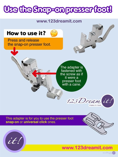 USE THE SNAP-ON PRESSER FOOT!