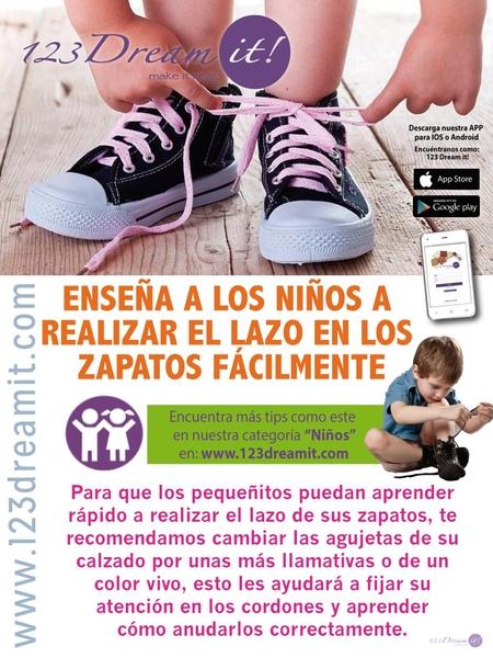 Enseña a los niños a realizar el lazo de los zapatos.