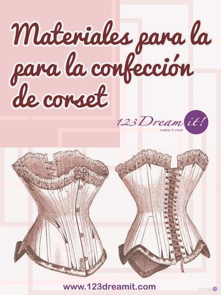 Materiales para la confección de corset