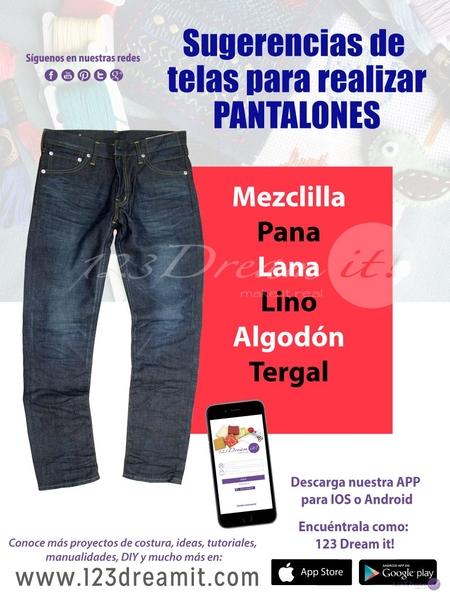 Telas sugeridas para elaborar un pantalón
