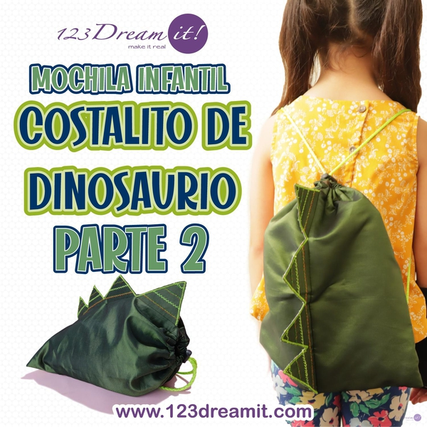Costalito/mochila de dinosaurio - Proyecto de Costura Parte 2